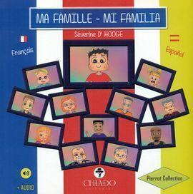 MA FAMILLE-MI FAMILIA. BILINGUE ESPAÑOL FRANCES