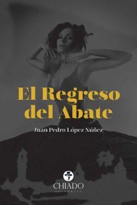 REGRESO DEL ABATE, EL