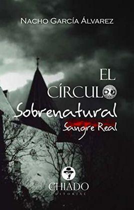 CIRCULO SOBRENATURAL (SANGRE REAL), EL