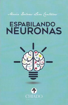 ESPABILANDO NEURONAS