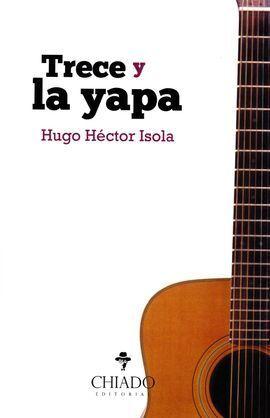 TRECE Y LA YAPA