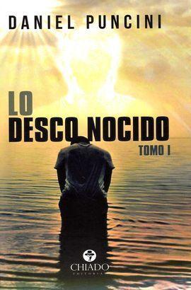 LO DESCONOCIDO. TOMO 1