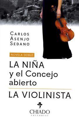 LA NIÑA Y EL CONCEJO ABIERTO Y LA VIOLINISTA