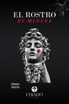 EL ROSTRO DE MEDUSA