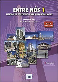 ENTRE NÓS 1 - A1/A2 PACK (LIVRO ALUNO + CADERNO DE EXERCICIOS + CD-AUDIO)