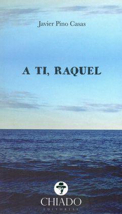 A TI, RAQUEL