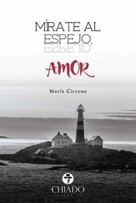 MIRATE AL ESPEJO, AMOR
