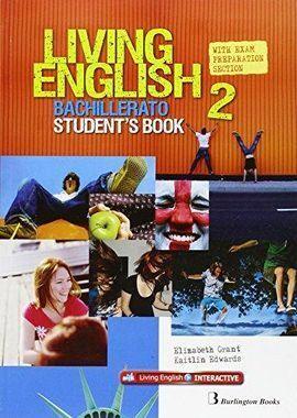 LIVING ENGLISH 2 BACHILLERATO STUDENT'S BOOK