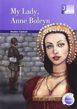 MY LADY, ANNE BOLEYN (BAR 3 ESO)