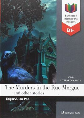 THE MURDERS IN THE RUE MORGUE AND OTHER STORIES (B1+)